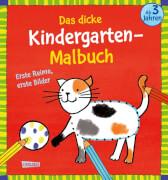 Das dicke Kindergarten-Malbuch: Erste Reime, erste Bilder: Malen ab 3 Jahre Taschenbuch