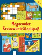Arena - Megacooler Kreuzworträtselspaß, Taschenbuch, 96 Seiten, ab 9-11 Jahren. DeikePress.